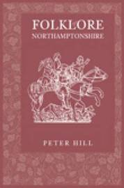 Folklore of Northamptonshire by Peter Hill image