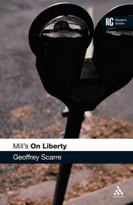 "Mill's ""On Liberty"" by Geoffrey Scarre"