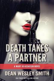 Death Takes a Partner by Dean Wesley Smith