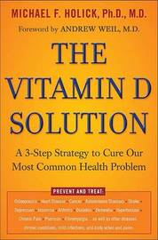 The Vitamin D Solution by Ph D Holick image