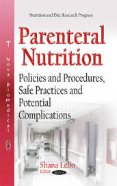Parenteral Nutrition by Shana Lelio