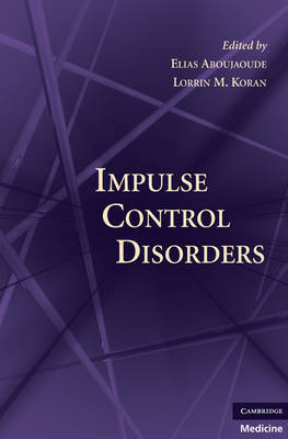 Impulse Control Disorders
