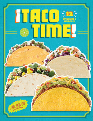 Taco Time Notecards (12 Cards/Envelopes) by Chronicle Books