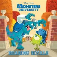 Monsters University: Roaring Rivals by Rh Disney