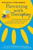Parenting with Theraplay by Helen Rodwell