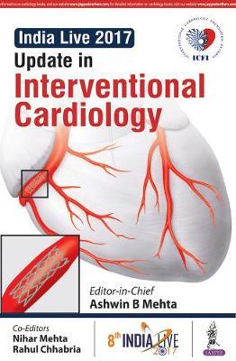 Update in Interventional Cardiology by Ashwin B. Mehta