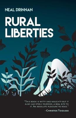 Rural Liberties by Neal Drinnan