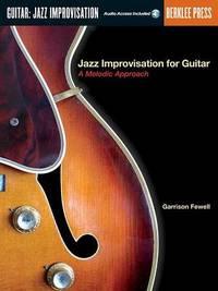Jazz Improvisation for Guitar by Garrison Fewell