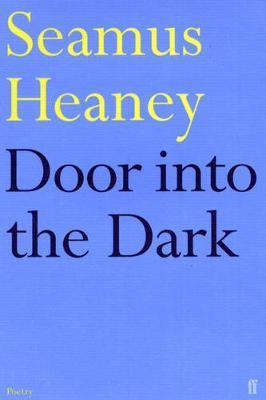 Door into the Dark by Seamus Heaney image