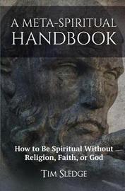 A Meta-Spiritual Handbook by Tim Sledge image