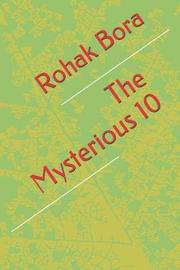 The Mysterious 10 by Rohak Bora image