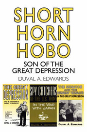 Short Horn Hobo: Son of the Great Depression by Duval A. Edwards image
