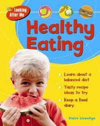 Healthy Eating by Claire Llewelyn image