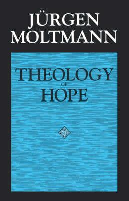 Theology of Hope by Jurgen Moltmann image