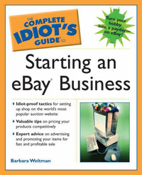 The Complete Idiot's Guide To Starting An eBay Business by Barbara Weltman image