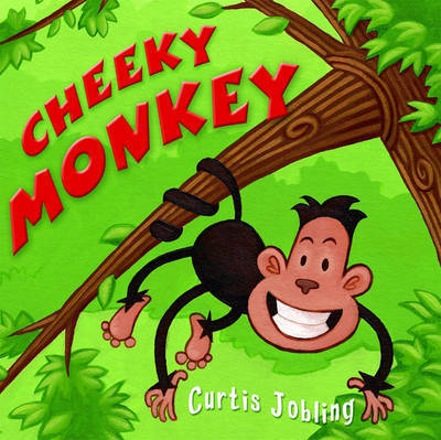 Cheeky Monkey by Curtis Jobling