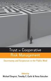 Trust in Cooperative Risk Management by Timothy C Earle image
