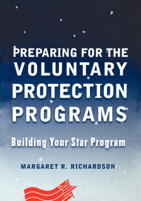 Preparing for the Voluntary Protection Programs by Margaret R Richardson image