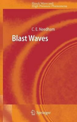 Blast Waves by Charles E. Needham