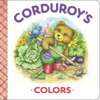 Corduroy's Colors by Maryjo Scott