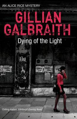 Dying of the Light by Gillian Galbraith