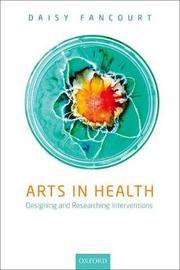Arts in Health by Daisy Fancourt