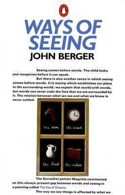 """Ways of Seeing"" by John Berger image"