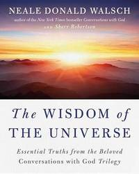 The Wisdom of the Universe by Neale Donald Walsch