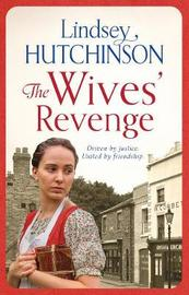 The Wives' Revenge by Lindsey Hutchinson