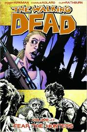 The Walking Dead: v. 11 by Robert Kirkman