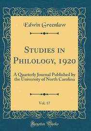 Studies in Philology, 1920, Vol. 17 by Edwin Greenlaw image