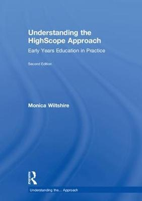 Understanding the HighScope Approach by Monica Wiltshire image