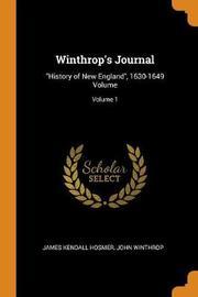 Winthrop's Journal by James Kendall Hosmer
