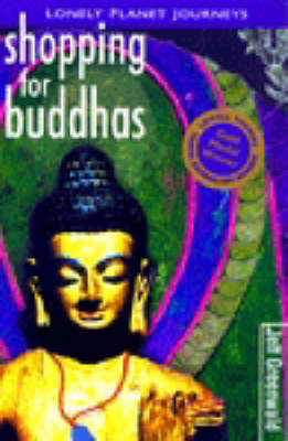 Shopping for Buddhas: Travel Literature by Jeff Greenwald image
