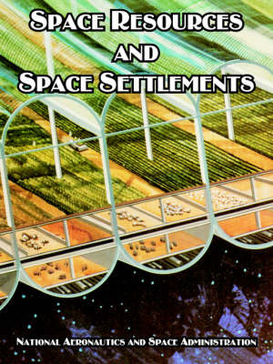 Space Resources and Space Settlements by NASA image