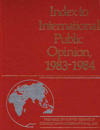 Index to International Public Opinion, 1983-1984 by Elizabeth Hann Hastings