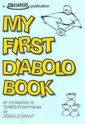 My First Diabolo Book by Donald Grant image