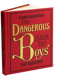 The Dangerous Book for Boys (UK Edition) by Conn Iggulden