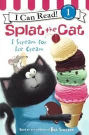 I Scream for Ice Cream by Laura Driscoll