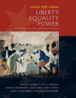 Liberty, Equality, Power: Concise by Norman Rosenberg