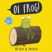 Oi Frog! Big Book by Kes Gray