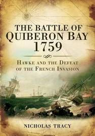 The Battle of Quiberon Bay 1759 by Nicholas Tracy