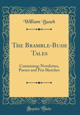 The Bramble-Bush Tales by William Busch image