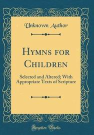 Hymns for Children by Unknown Author image