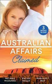 Australian Affairs: Claimed by Melanie Milburne
