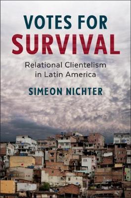 Cambridge Studies in Comparative Politics by Simeon Nichter