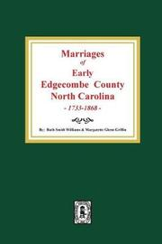 Marriages of Early Edgecombe County, North Carolina 1733-1868. by Margarette Glenn Griffin image