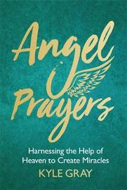 Angel Prayers by Kyle Gray image
