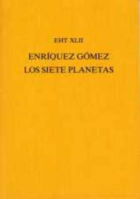Los Siete Planetas by Antonio Enriquez Gomez