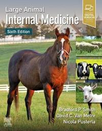 Large Animal Internal Medicine by David C. Van Metre